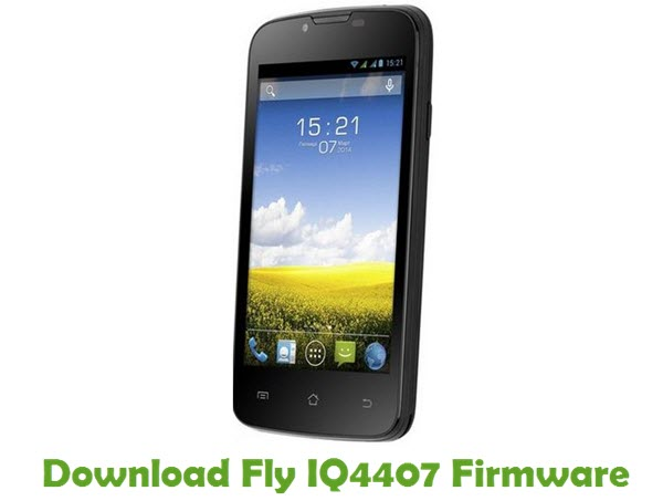 Download Fly IQ4407 Firmware