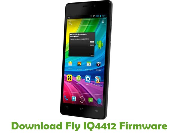 Download Fly IQ4412 Firmware