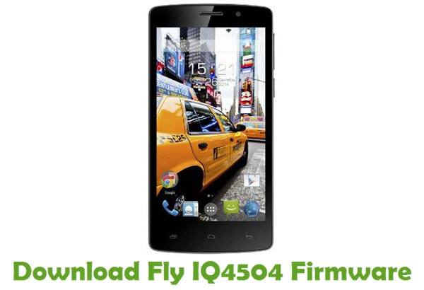 Download Fly IQ4504 Firmware