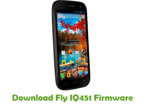 Download Fly IQ451 Firmware
