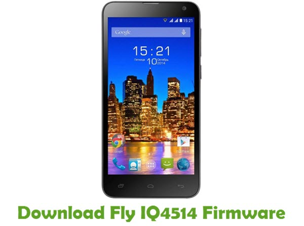 Download Fly IQ4514 Firmware