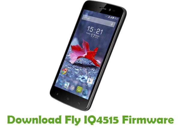Download Fly IQ4515 Firmware