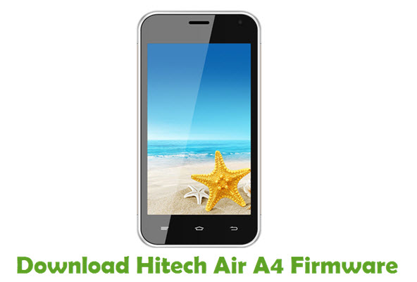 Download Hitech Air A4 Stock ROM