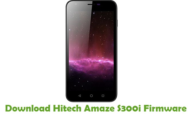 Download Hitech Amaze S300i Firmware