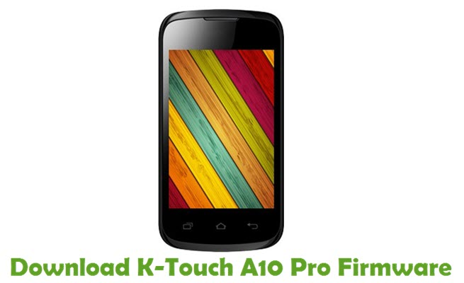 Download K-Touch A10 Pro Firmware