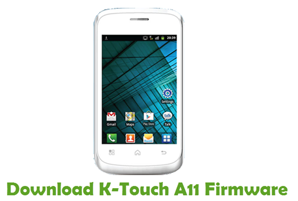 Download K-Touch A11 Firmware