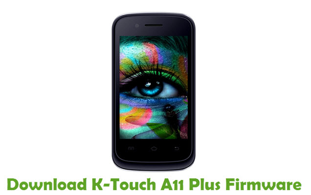 Download K-Touch A11 Plus Firmware