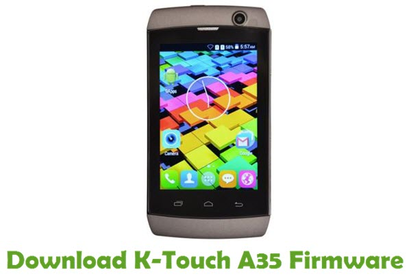 Download K-Touch A35 Firmware