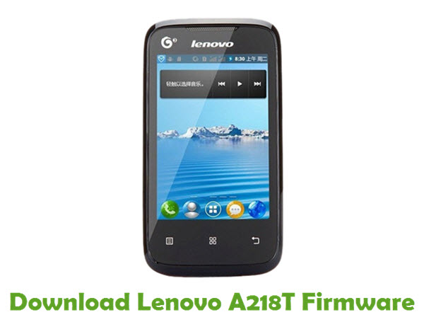 Download Lenovo A218T Stock ROM