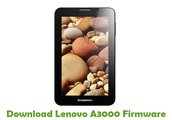 Download Lenovo A3000 Firmware