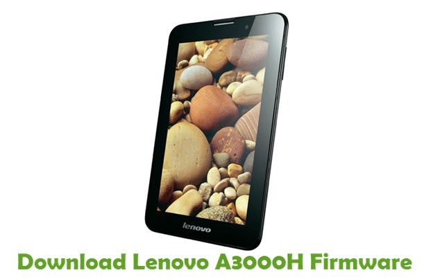 Download Lenovo A3000H Stock ROM