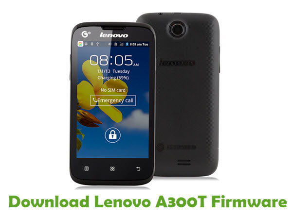 Download Lenovo A300T Stock ROM