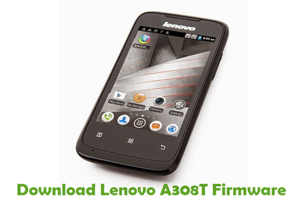 Download Lenovo A308T Stock ROM
