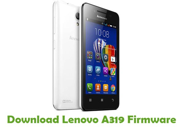Download Lenovo A319 Stock ROM