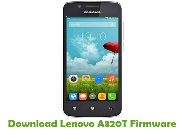 Download Lenovo A320T Firmware
