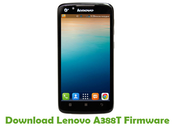 Download Lenovo A388T Stock ROM
