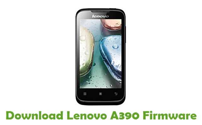 Download Lenovo A390 Stock ROM