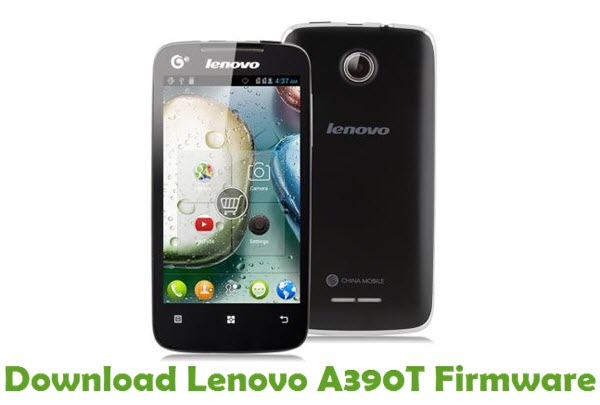 Download Lenovo A390T Stock ROM