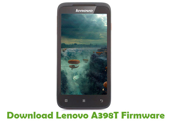 Download Lenovo A398T Stock ROM