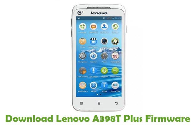 Download Lenovo A398T Plus Stock ROM
