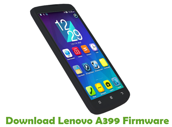 Download Lenovo A399 Stock ROM