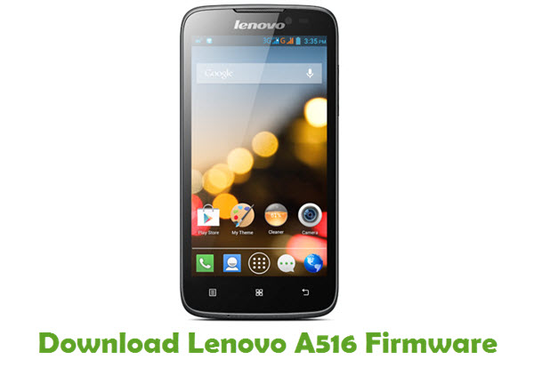 Download Lenovo A516 Stock ROM