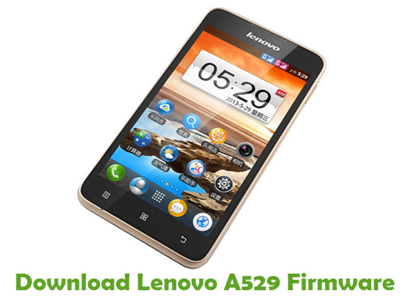 Download Lenovo A529 Stock ROM