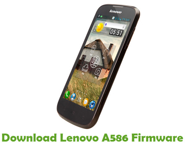 Download Lenovo A586 Stock ROM