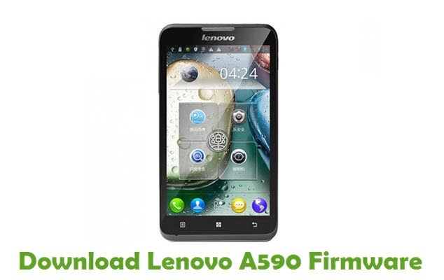 Download Lenovo A590 Stock ROM