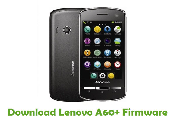 Download Lenovo A60+ Stock ROM