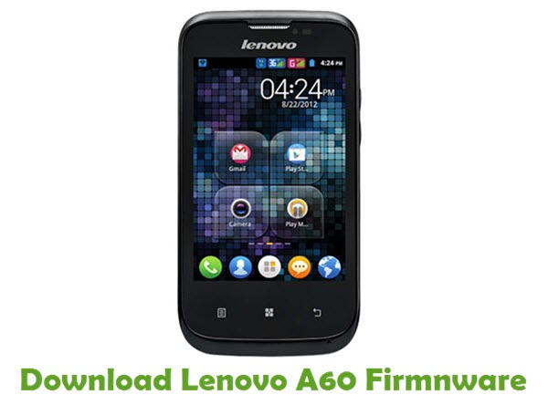 Download Lenovo A60 Firmware