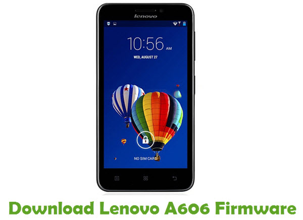 Download Lenovo A606 Stock ROM