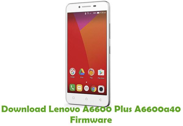 Download Lenovo A6600 Plus A6600a40 Firmware