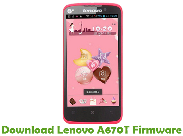 Download Lenovo A670T Stock ROM