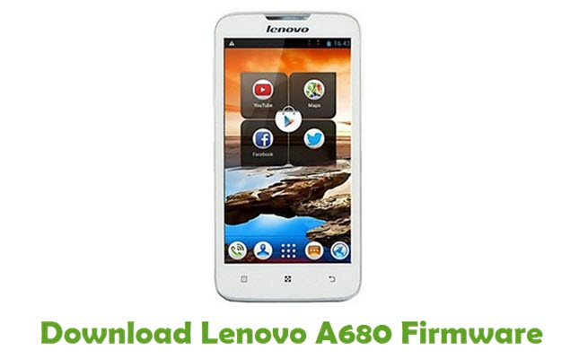 Download Lenovo A680 Stock ROM
