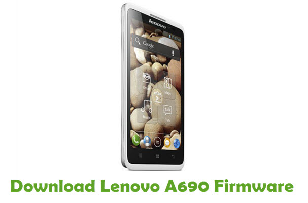 Download Lenovo A690 Stock ROM