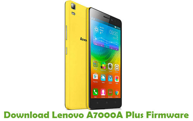Download Lenovo A7000A Plus Stock ROM