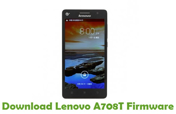 Download Lenovo A708T Stock ROM