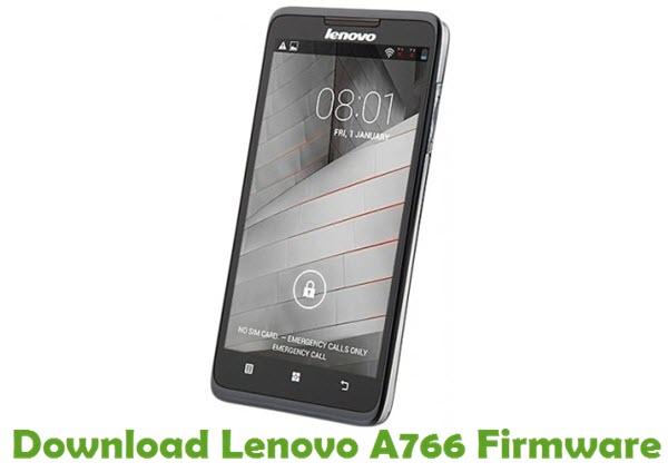 Download Lenovo A766 Firmware