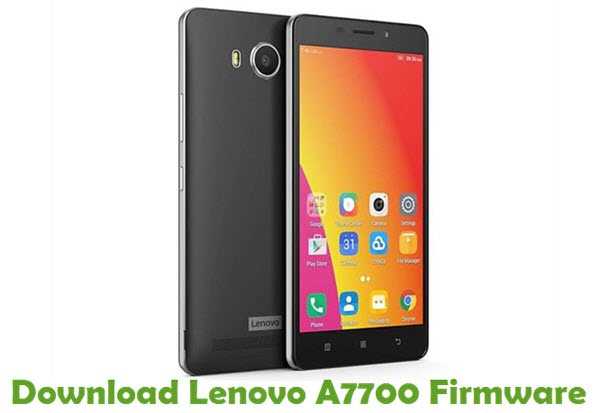 Download Lenovo A7700 Stock ROM