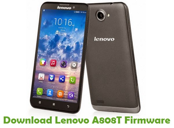 Download Lenovo A808T Stock ROM