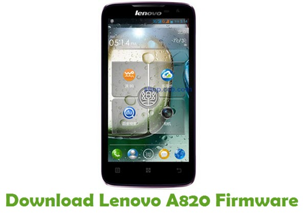 Download Lenovo A820 Stock ROM