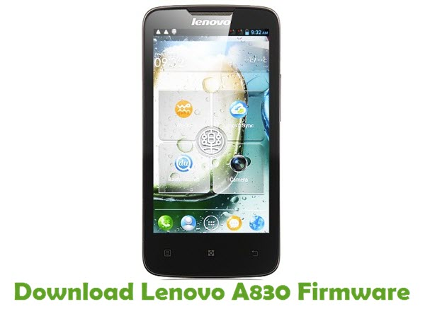Download Lenovo A830 Stock ROM