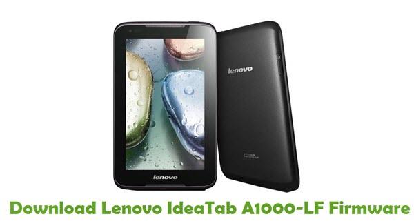 Download Lenovo IdeaTab A1000-LF Stock ROM