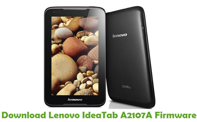 Download Lenovo IdeaTab A2107A Firmware