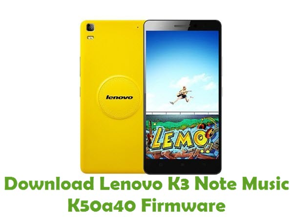 Download Lenovo K3 Note Music K50a40 Firmware