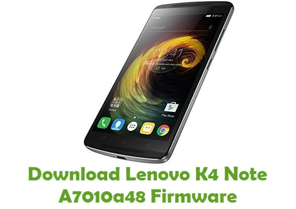 Download Lenovo K4 Note A7010a48 Firmware