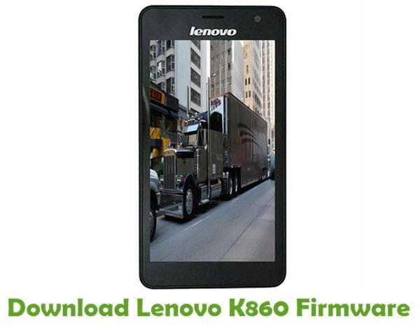 Download Lenovo K860 Stock ROM
