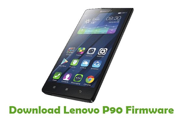 Download Lenovo P90 Firmware