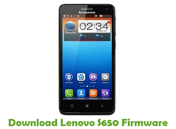 Download Lenovo S650 Firmware